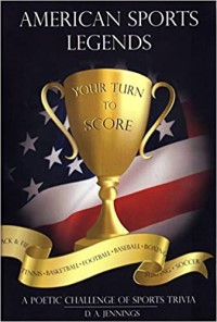 American Sports Legends Your Turn to Score by D. A. Jennings