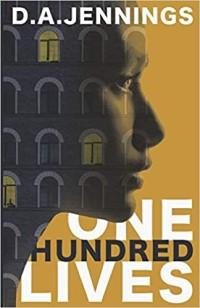 One Hundred Lives by D. A. Jennings