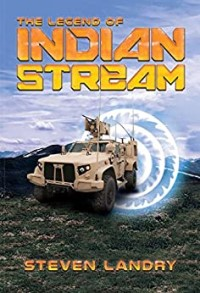 The Legend of Indian Stream by Steven Landry