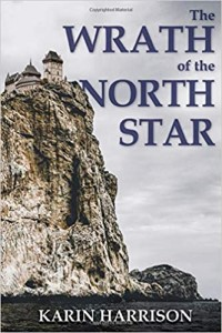 The Wrath of the North Star by Karin Harrison